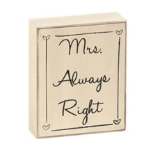 Mr. Right & Mrs. Always Right Signs (rental)