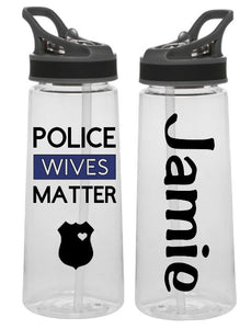 Sports Bottle - Police Wives Matter