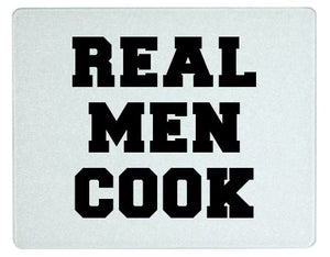Cutting Board - Real Men Cook