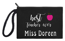 Best Teacher Ever - Cosmetic Bag or Wristlet