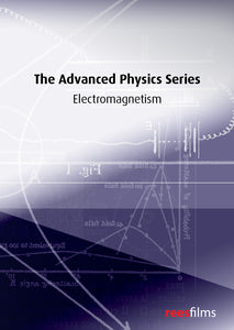 The Advanced Physics Series: Electromagnetism