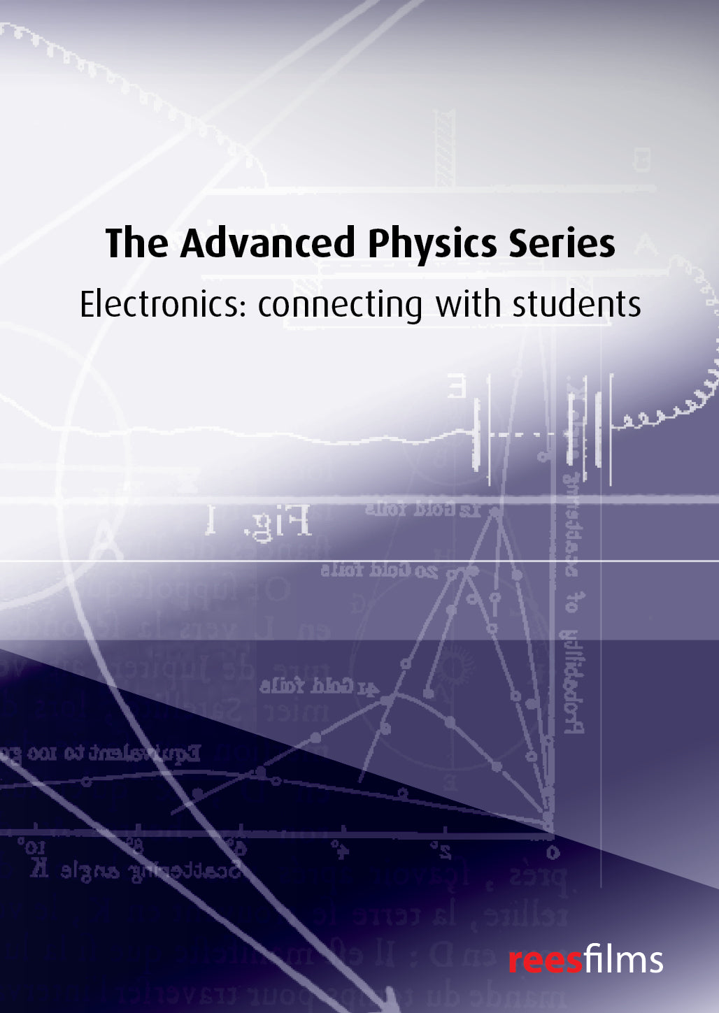 The Advanced Physics Series: Electronics: connecting with students