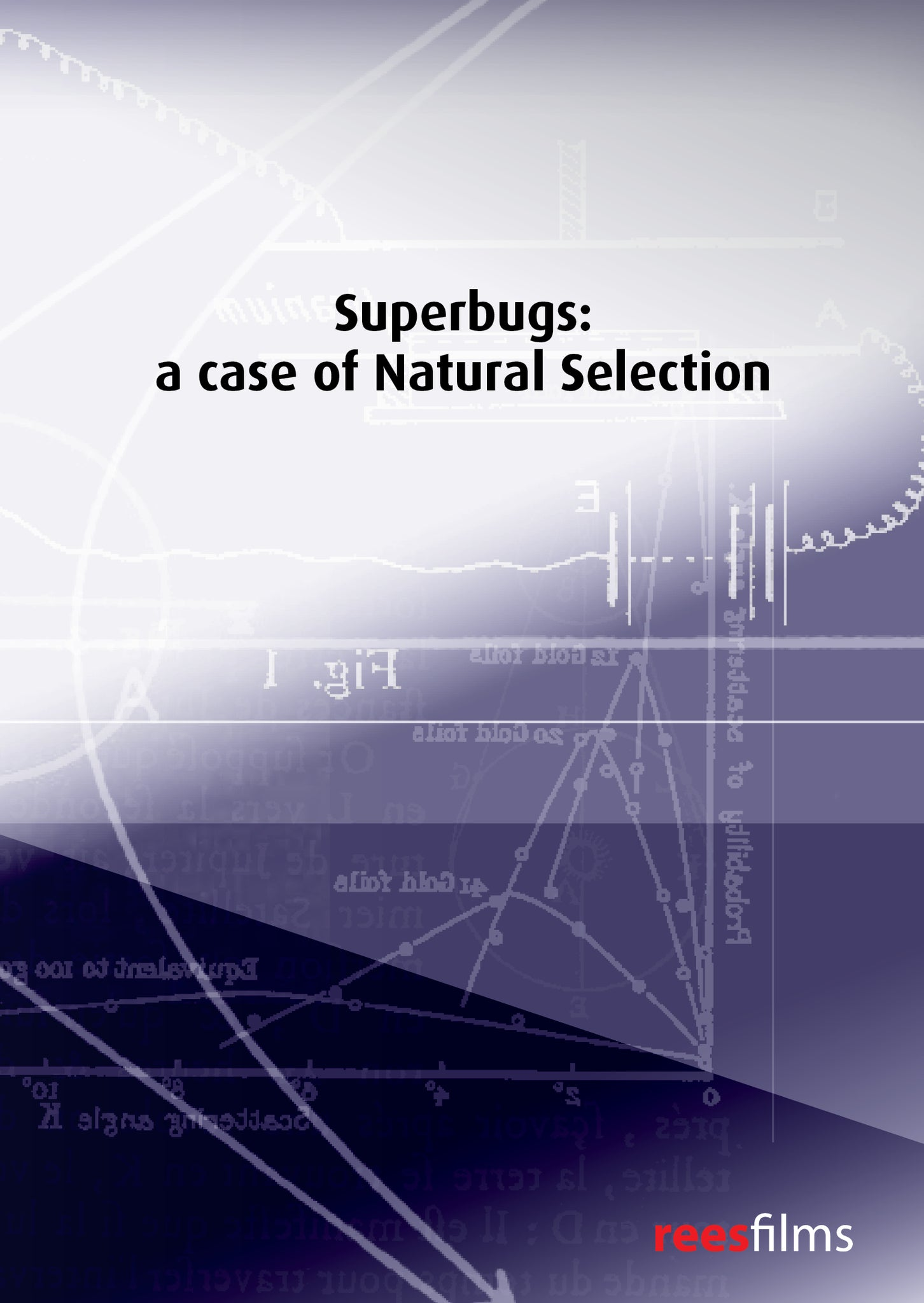 Superbugs: a case of natural selection