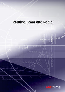 Routing, RAM and Radio