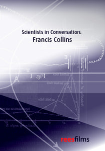 Scientists in Conversation: Francis Collins