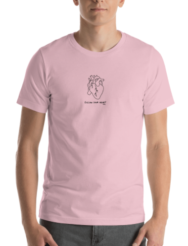Follow Your Heart Shirt