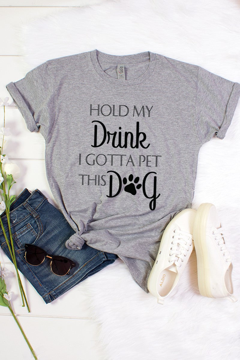 Hold My Drink Tee