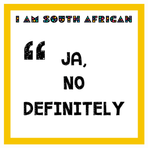 I am South African Quote Magnets
