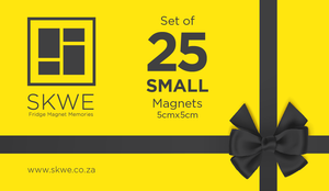 Gift Card - 25 Small SKWE Magnets. Includes delivery to Main Centres
