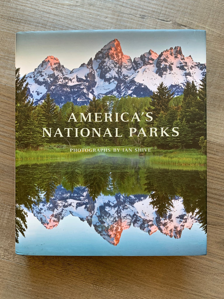 America's National Parks - Photographs by Ian Shive
