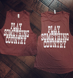 Play Something Country - Muscle Tank
