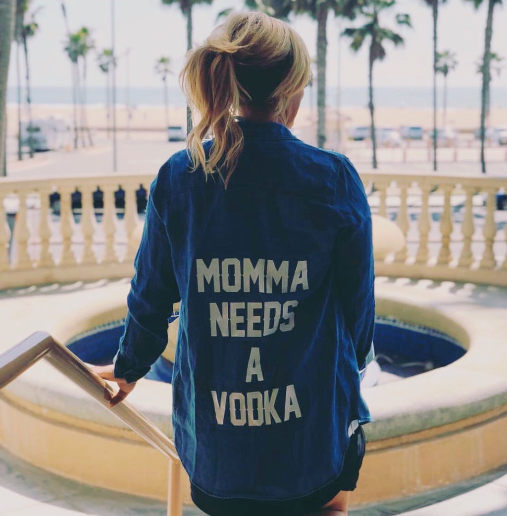 Momma Needs A Vodka