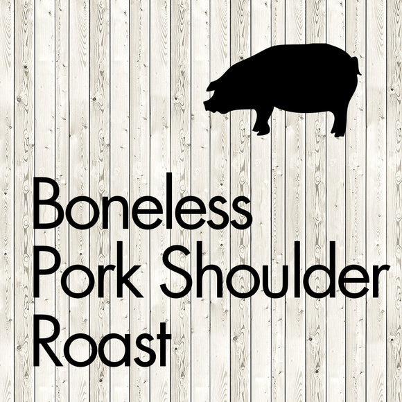 boneless pork shoulder roast