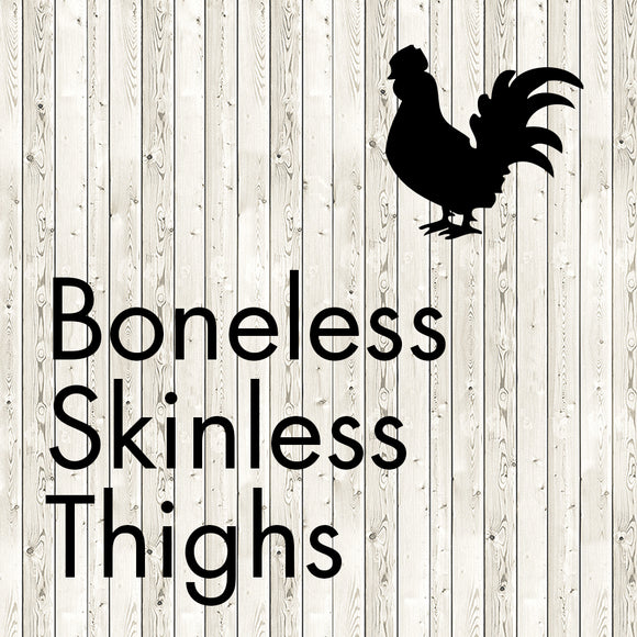 boneless skinless thighs