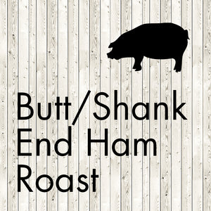 butt/shank end ham roast