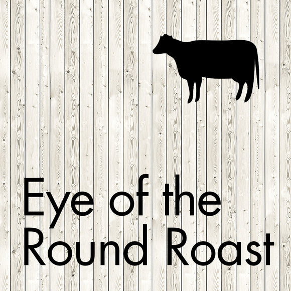 eye of the round roast