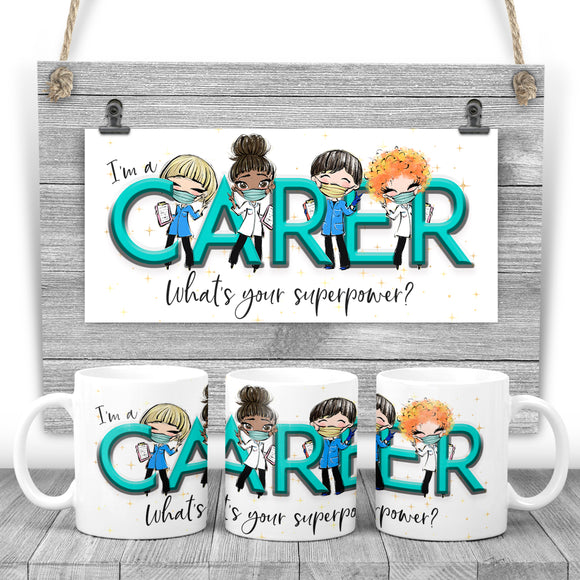 I'm a CARER, what's your superpower? Printed mug