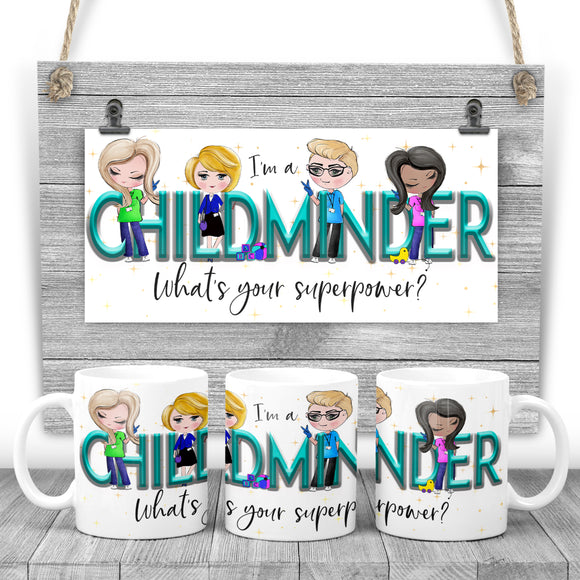 I'm a CHILDMINDER, what's your superpower? Printed mug