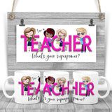 I'm a TEACHER, what's your superpower? Printed mug