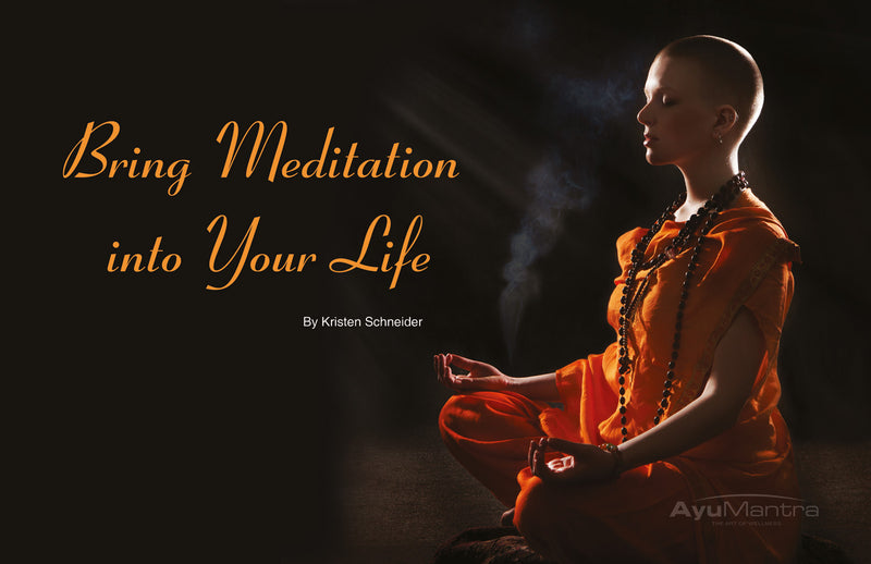 Bring Meditation Into Your Life