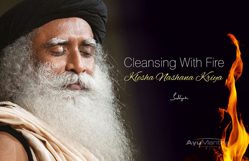 Cleansing With Fire (Klesha Nashana Kriya)
