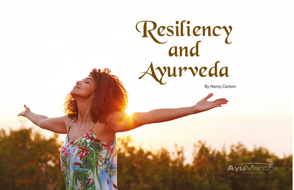 Resiliency and Ayurveda