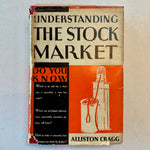 Understanding the Stock Market: A Handbook for the Investor - Books Above the Bend