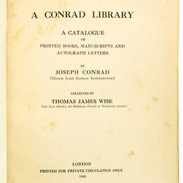 A Conrad Library: A Catalogue of Printed Books, Manuscripts and Autograph Letters by Joseph Conrad - Books Above the Bend