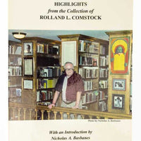 Highlights from the Collection of Rolland L. Comstock (Catalog 175) - Books Above the Bend