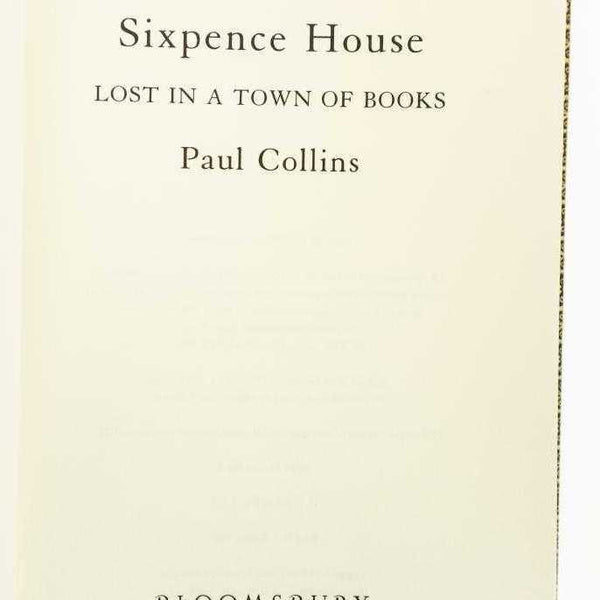 Sixpence House: Lost in a Town of Books - Books Above the Bend