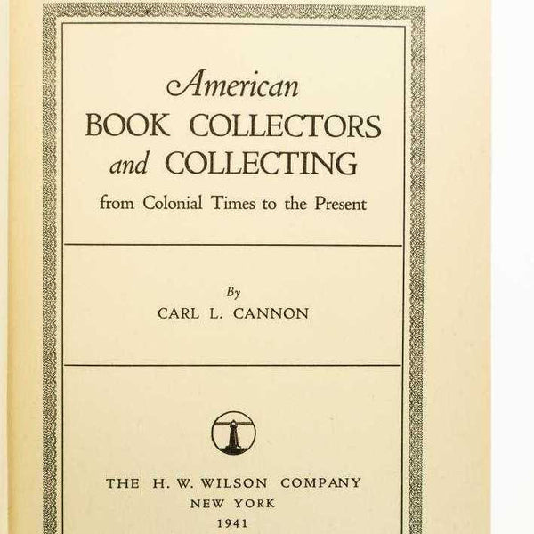 American Book Collectors and Collecting: from Colonial Times to the Present - Books Above the Bend