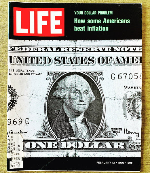 Life Magazine: Your Dollar Problem, How Some Americans Beat Inflation, February 13, 1970 - Books Above the Bend