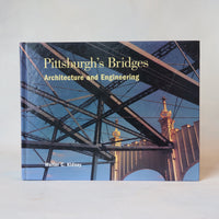 Pittsburgh's Bridges: Architecture and Engineering - Books Above the Bend