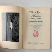 William Rotch (1734 - 1828): America's Pioneer in International Industry - Books Above the Bend