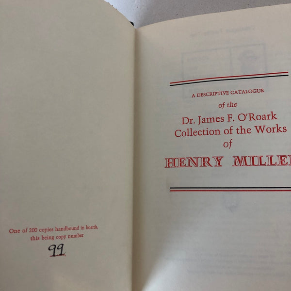 A Descriptive Catalogue of the Dr. James F. O'Roark Collection of the Works of Henry Miller - Books Above the Bend