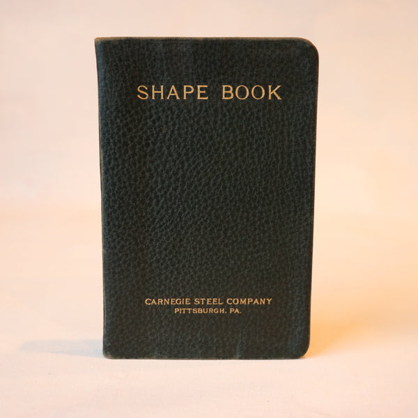 Carnegie Steel Company, Shape Book, Ninth Edition (1923) - Books Above the Bend