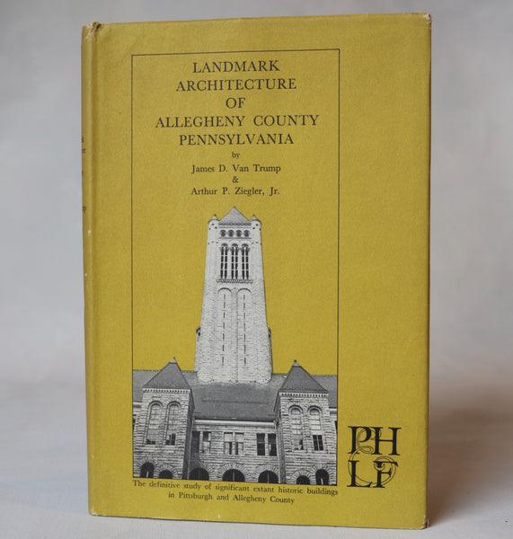 Landmark Architecture of Allegheny County Pennsylvania - Books Above the Bend