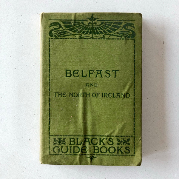 Black's Guide to Belfast and the North of Ireland - Books Above the Bend