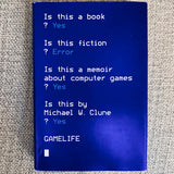 Gamelife: a memoir - Books Above the Bend