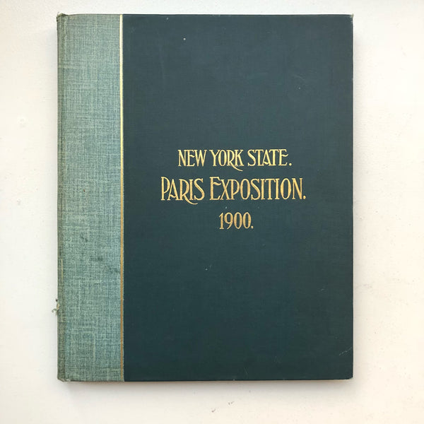 Report of the Commissioners Representing The State of New York at the Universal Exposition at Paris, France, 1900 - Books Above the Bend