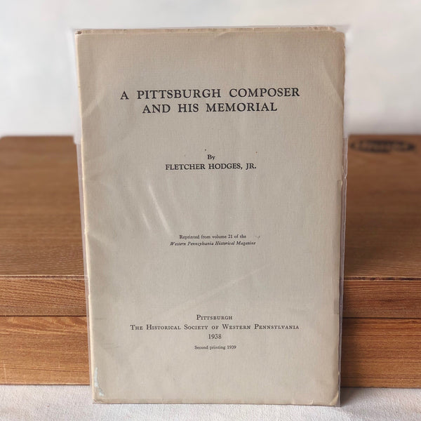 A Pittsburgh Composer and His Memorial - Books Above the Bend