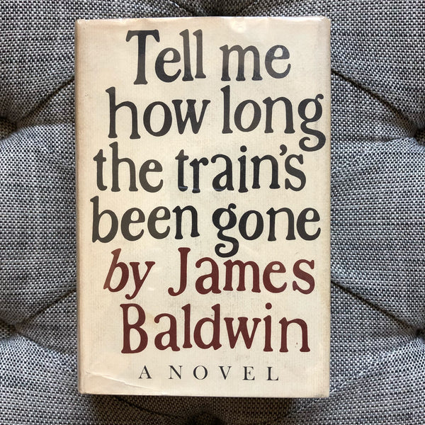 Tell Me How Long the Train's Been Gone - Books Above the Bend