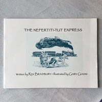 The Nefertiti-Tut Express - Books Above the Bend