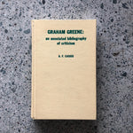 Graham Greene: An Annotated Bibliography of Criticism - Books Above the Bend