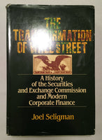 The Transformation of Wall Street: A History of the Securities Exchange Commission and Modern Corporate Finance