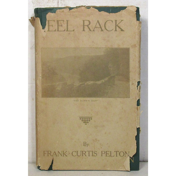 Eel Rack: An Epic Narrative of the Delaware - Books Above the Bend