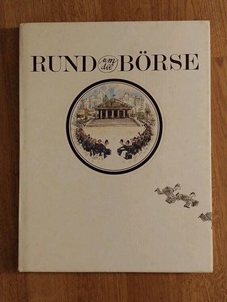 Rund Um Die Borse (Around the Stock Exchange)) - Books Above the Bend