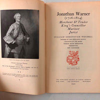 Jonathan Warner (1726 - 1814): Merchant & Trader, King's Councillor, Mariner, Jurist, Good Citizen - Books Above the Bend
