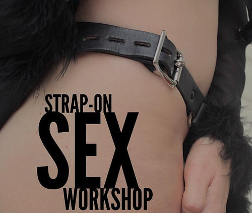 13th August 2018: Strapped In - Strap-On Sex & Pegging