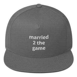 Married 2 the game Flat Bill Cap